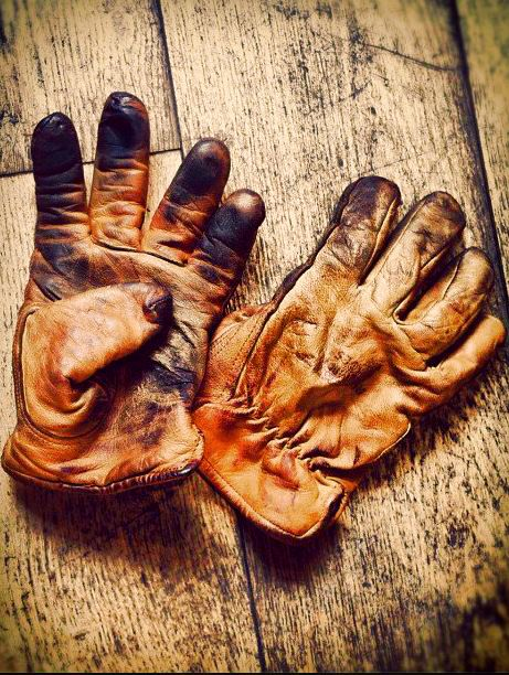 A man's glove should show what he has done not what he hasn't.